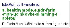 http://si.healthymode.eu/dr-farin-man-ucinkovite-slimming-tablete/