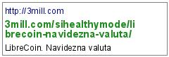http://3mill.com/sihealthymode/librecoin-navidezna-valuta/